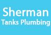 Sherman Tanks Plumbing