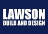 Lawson Build and Design