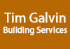 Tim Galvin Building Services