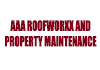 AAA ROOFWORXXand property maintenance