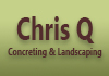 Chris Q Concreting & Landscaping