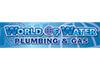 World Of Water Plumbing & Gas