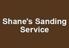 Shane,s Sanding Service