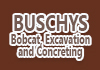 Buschys Bobcat, Excavation and Concreting