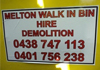 Melton Walk in Bin Hire