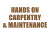 Hands on Carpentry & Maintenance