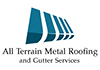 All Terrain Metal Roofing and Gutter Services