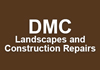 DMC Landscapes and Construction Repairs
