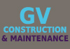GV Construction & Maintenance