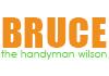 Bruce The Handyman Wilson