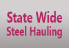 State Wide Steel Hauling