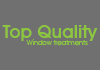 Top Quality Window Treatments