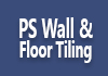 PS Wall & Floor Tiling