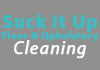 Suck It Up Floor & Upholstery Cleaning