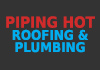 Piping Hot Roofing & Plumbing