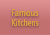 Famous Kitchens