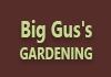 Big Gus's Gardening