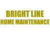 Bright Line Home Maintenance