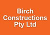 Birch Constructions Pty Ltd