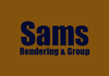 Sams Rendering & Group