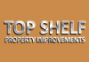 Top Shelf Property Improvements