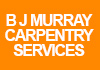 B J Murray Carpentry Services