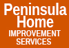 Peninsula Home Improvement Services