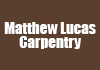 Matthew Lucas Carpentry