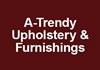 A-Trendy Upholstery & Furnishings