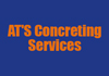 AT'S Concreting Services  & Landscaping