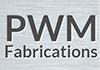 PWM fabrications