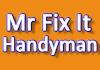 Mr Fix It Handyman
