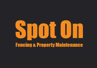 Spot On Fencing & Property Maintenance