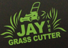 Jay The Grass Cutter
