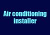 Air conditioning installer