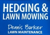 Dennis Barker Lawn Maintenance