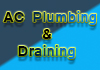 AC Plumbing & Draining