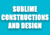 Sublime Constructions and Design