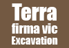 Terra firma vic Excavation