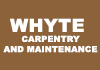 Whyte Carpentry and Maintenance