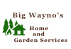 Big Wayno's Home and Garden Services