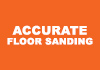 Accurate Floor Sanding