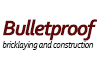 Bulletproof bricklaying and construction