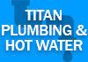 Titan Plumbing and Hot Water