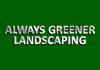 Always Greener Landscaping