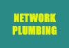 Network Plumbing