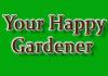 Your Happy Gardener
