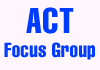ACT Focus Group