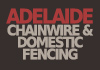 Adelaide Chainwire & Domestic Fencing