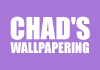 Chad's Wallpapering